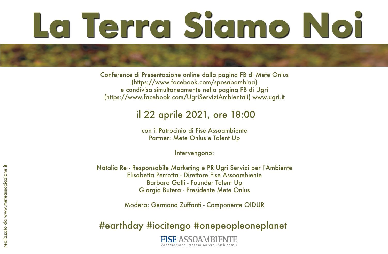 """""""La Terra Siamo Noi"""", Conference Earth Day 2021"""